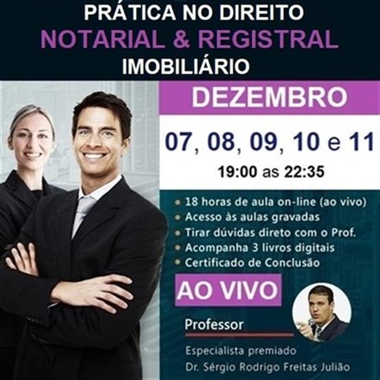 (AO VIVO) Curso de Prática no Direito Notarial & Registral Imobiliário - DEZEMBRO