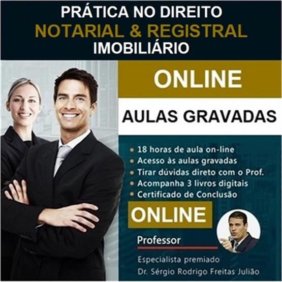 (ONLINE) Curso de Prática no Direito Notarial & Registral Imobiliário - 18 horas!