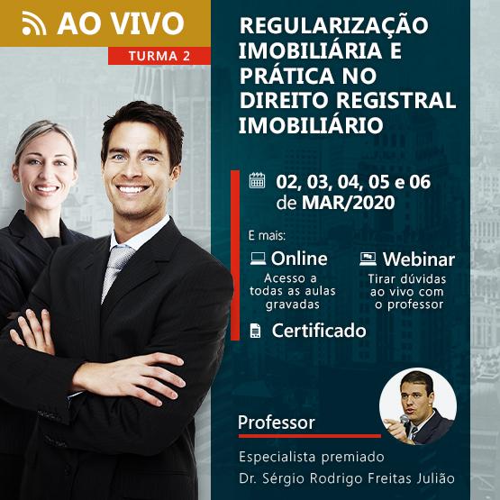 Regularização Imobiliária e Prática no Direito Registral Imobiliário (TURMA 2)