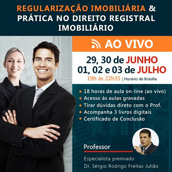 JUN20 | Regularização Imobiliária e Prática no Direito Registral Imobiliário
