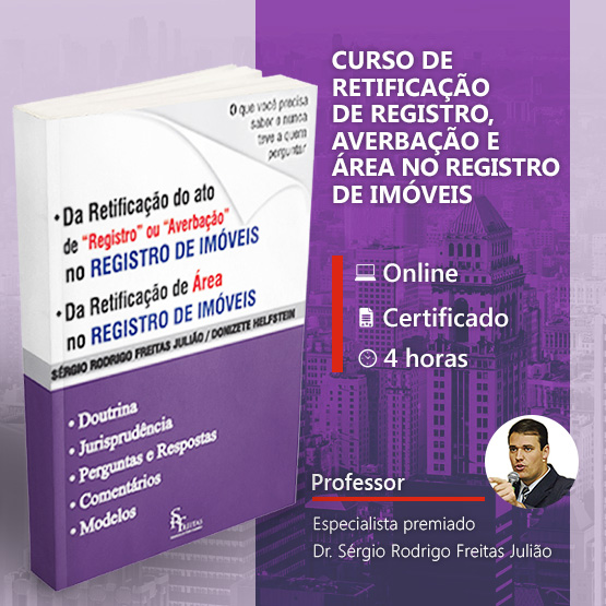 (ONLINE) Curso de Retificação de Registro, Averbação e Área no Registro de Imóveis - 4 horas!