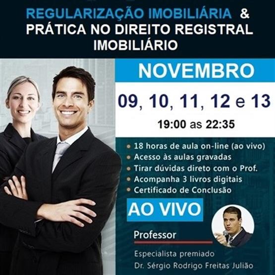 (AO VIVO) Curso de Regularização Imobiliária & Prática no Direito Registral Imobiliário - NOVEMBRO