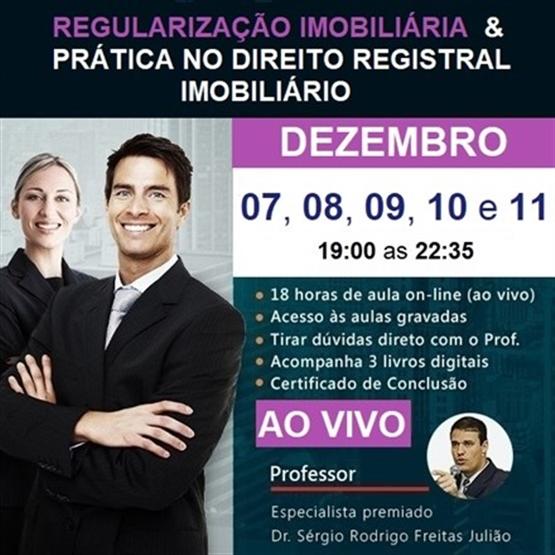 (AO VIVO) Curso de Regularização Imobiliária & Prática no Direito Registral Imobiliário - DEZEMBRO