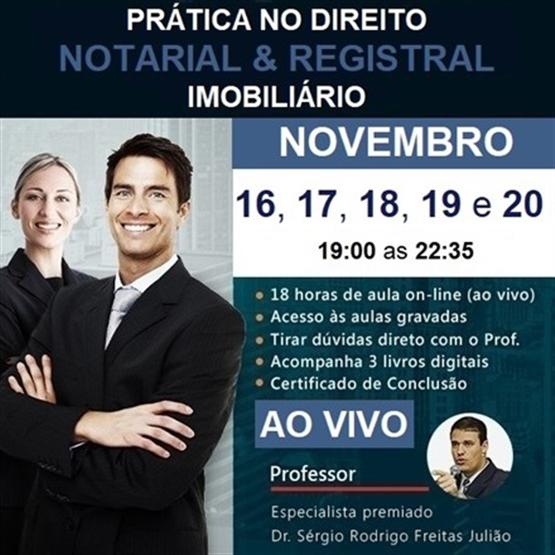 (AO VIVO) Curso de Prática no Direito Notarial & Registral Imobiliário - NOVEMBRO