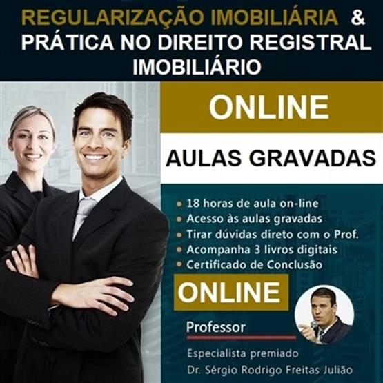(ONLINE) Curso de Regularização Imobiliária & Prática no Direito Registral Imobiliário - 18 horas!
