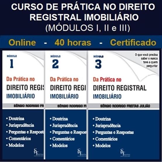 (ONLINE) Curso de Prática no Direito Registral Imobiliário - Módulos I, II e III - 40 horas!