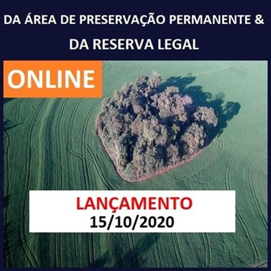 (ONLINE) Da Área de Preservação Permanente e da Reserva Legal - EM BREVE!